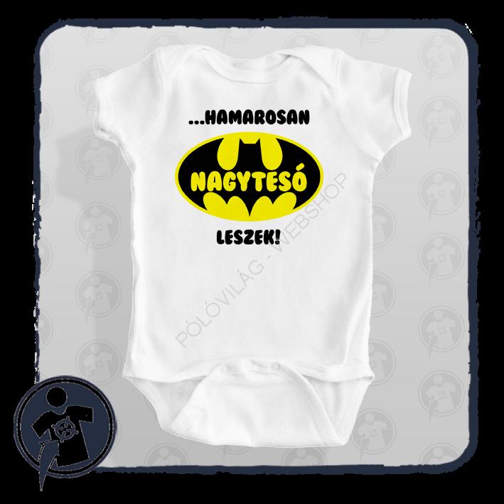 Nagytesó leszek - Batman - mintájú body póló a15eb248ff