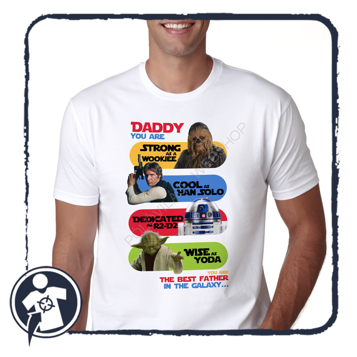 Star Wars APA póló - DADDY you are... the best father in the galaxy