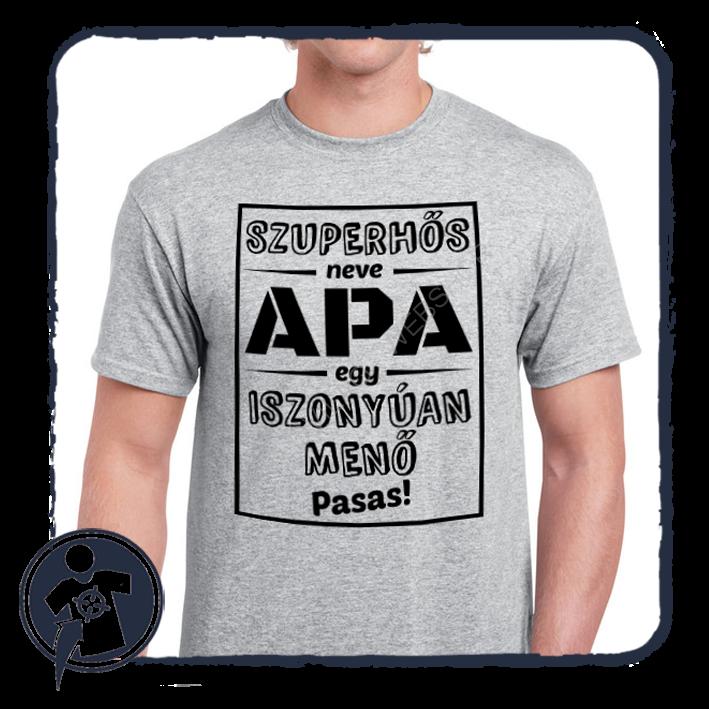 08f648e323 Apukáknak - Nagypapáknak | SZUPERHŐS - neve - APA / egy iszonyúan ...