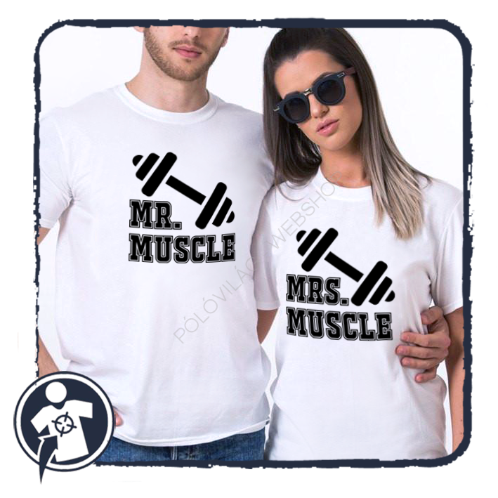 887a13f6e6 Pároknak   Mr & Mrs Muscle - páros póló - az edzés szerelmeseinek ...