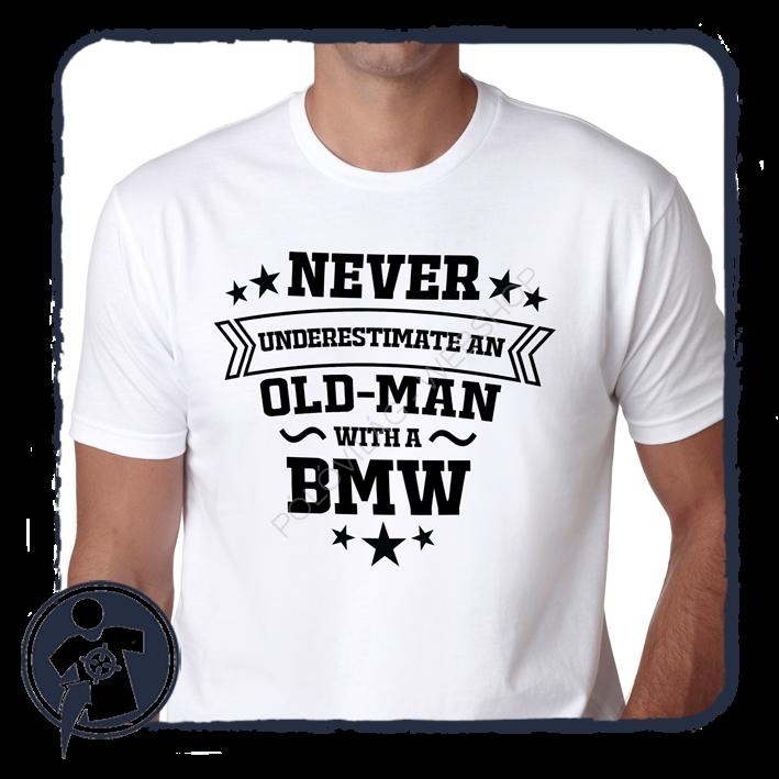 9f05d1db45 Apukáknak - Nagypapáknak | Never underestimate an old man with a BMW ...