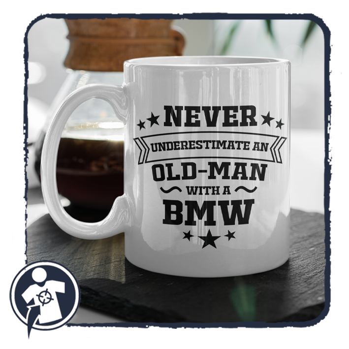 Never underestimate an old man with a BMW - vicces feliratos bögre