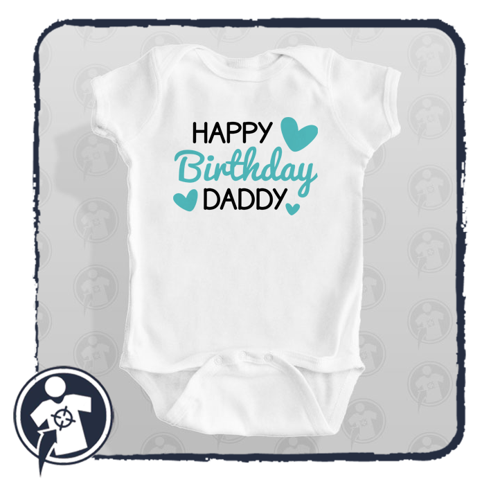 Happy birthday Daddy - feliratos body/póló szülinapra
