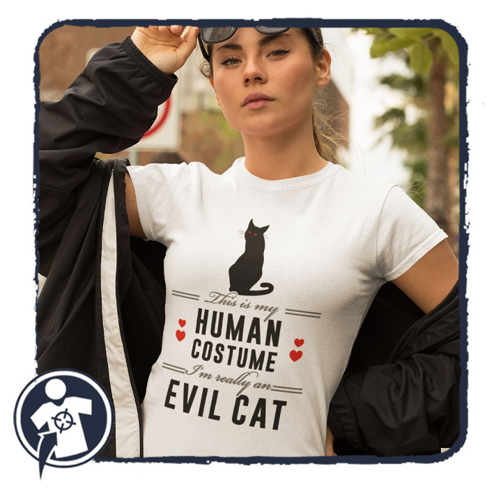 This is my human costume - Evil Cat - feliratos női póló